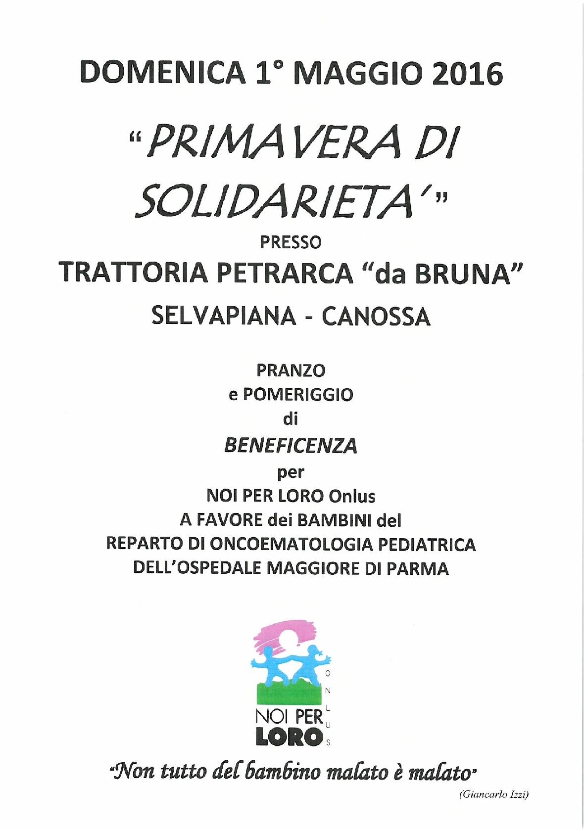 Primavera di Solidarietà 1 maggio 2016 Trattoria Petrarca Canossa